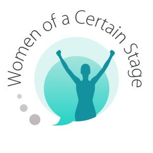 women of a certain stage